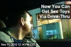 Now You Can Get Sex Toys Via Drive-Thru
