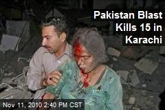 Pakistan Blast Kills at Least 15