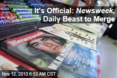 It's Official: Newsweek , Daily Beast Merge