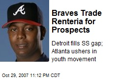 Braves Trade Renteria for Prospects