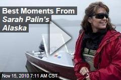 Best Moments From Sarah Palin's Alaska
