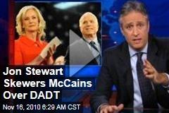 Jon Stewart Skewers McCains Over DADT