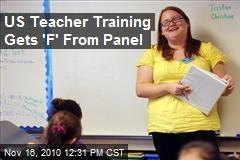 U.S. Teacher Training Receives F From Panel
