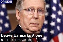 Leave Earmarks Alone