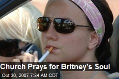 Church Prays for Britney's Soul