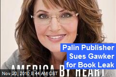 Palin Publisher Sues Gawker for Book Leak