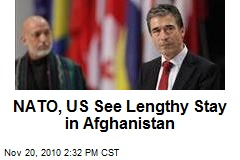 NATO, US See Lengthy Stay in Afghanistan