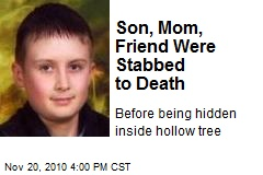 Son, Mom, Friend Were Stabbed to Death