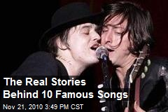 The Real Stories Behind 10 Famous Songs