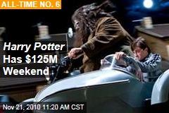 Harry Potter Has $125M Weekend