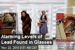High Levels of Lead, Cadmium Found in Glasses
