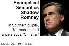 Evangelical Semantics Shadow Romney