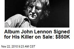 Album John Lennon Signed for His Killer on Sale: $850K