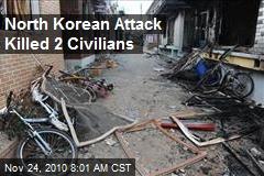 North Korean Attack Killed 2 Civilians