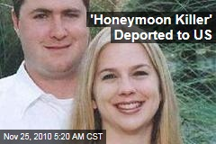 'Honeymoon Killer' Deported to US