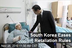 South Korea Eases Retaliation Rules