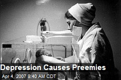 Depression Causes Preemies