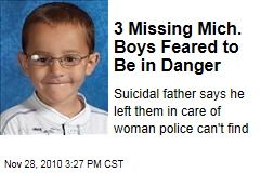 3 Missing Mich. Boys Feared to Be in Danger
