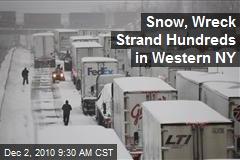 Snow, Wreck Strand Hundreds in Western NY