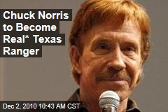 Chuck Norris to Become Real* Texas Ranger