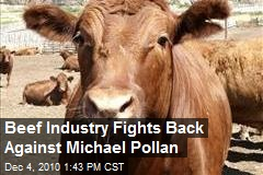 Beef Industry Fights Back Against Michael Pollan