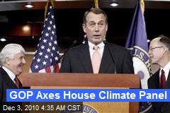 GOP Axes House Climate Panel