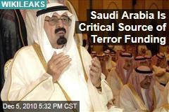 Saudi Arabia Is Critical Source Of Terror Funding