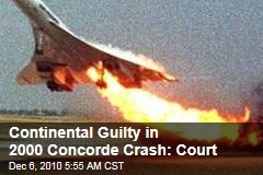 Continental Guilty in 2000 Concorde Crash: Court