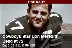 Cowboys Star Don Meredith Dead at 72