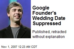 Google Founder's Wedding Date Suppressed