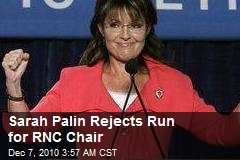 Palin Rejects Run for RNC Chair