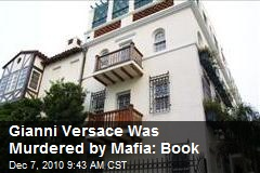 Gianni Versace Was Murdered by Mafia: Book