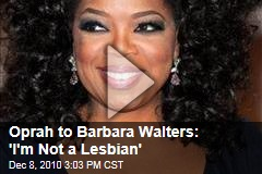 Oprah to Barbara Walters: 'I'm Not a Lesbian'