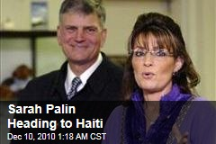 Sarah Palin Heading to Haiti With Frankling Graham