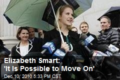 Elizabeth Smart: 'It Is Possible to Move On'