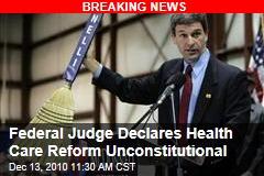 Federal Judge Declares Health Care Reform Unconstitutional