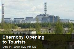Chernobyl Opening to Tourists