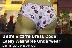 UBS's Bizarre Dress Code: Easily Washable Underwear
