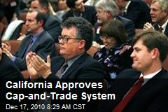 California Approves Cap-and-Trade System
