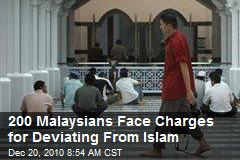 200 Malaysians Face Charges for Deviating From Islam