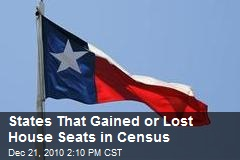 States That Gained or Lost House Seats in Census