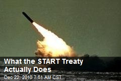 What the START Treaty Actually Does