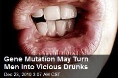 Vicious Drunk Mutation Identified