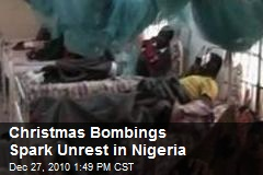 Christmas Bombings Spark Unrest in Nigeria