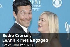 Eddie Cibrian, LeAnn Rimes Engaged