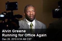 Alvin Greene Running for Office Again