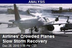 Airlines' Crowded Planes Slow Storm Recovery