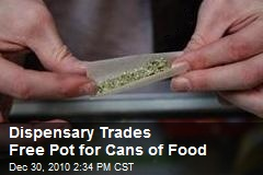 Dispensary Trades Free Pot for Food Donations