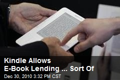 Kindle Allows E-Book Lending, With Restrictions
