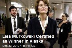 Lisa Murkowski Certified as Winner in Alaska